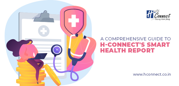 A comprehensive guide to H-Connect's Smart Health Report